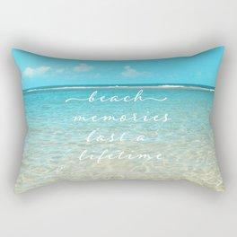 Beach memories last a life time Rectangular Pillow