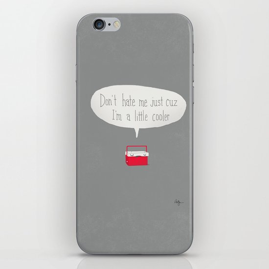 Just a little cooler iPhone & iPod Skin