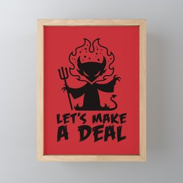 Let's Make A Deal With The Devil Framed Mini Art Print