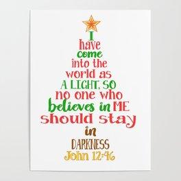 Christmas Tree Shaped Bible Verse John 12:46 Holiday Design Poster