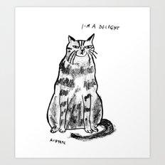 I'm a delight Art Print
