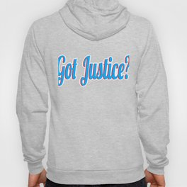 "Curious with presence of justice? Grab this cool tee design now with text ""Got Justice""  Hoody"
