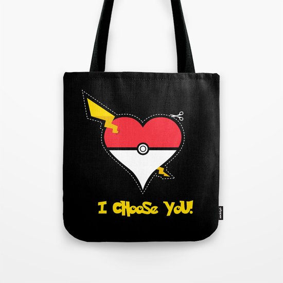 Valentine, I Choose You! Tote Bag