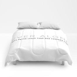 Never Alone - Hebrews 13:5 Comforters