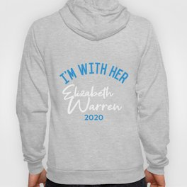 I'm With Her Elizabeth Warren 2020 Hoody