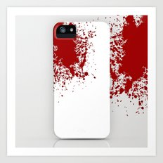 Bloody ... Art Print