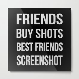 The Difference Between Friends and Best Friends Metal Print
