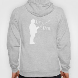 Fishing Line and Dine Funny Fisherman Gift Hoody