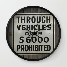 through vehicles prohibited Wall Clock