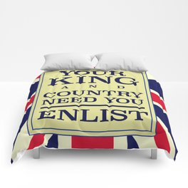Your King and country need you Enlist. Comforters