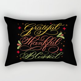 Grateful, Thankful, Blessed Design on Black Rectangular Pillow