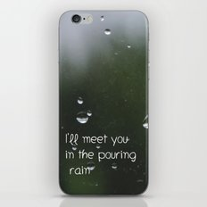 I'll meet you in the pouring rain iPhone & iPod Skin