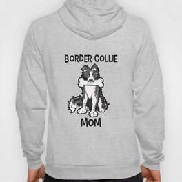 Border Collie Mom Elo Dog Puppy Doggie Mother Hoody