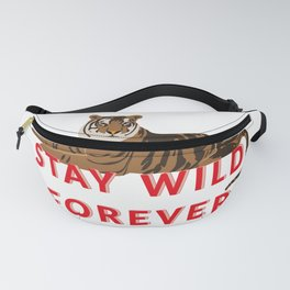 Tiger - stay wild forever Fanny Pack