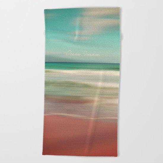Ocean Dream IV Beach Towel