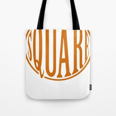 dont be a square Tote Bag