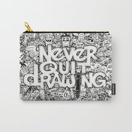 Never Quit Drawing Carry-All Pouch