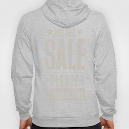 Not for Sale! Hoody