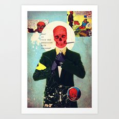 What Is This Mad Obsession With Freedom? Art Print