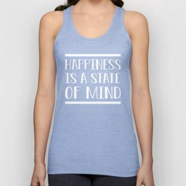 Happiness Is A State Of Mind wh Unisex Tank Top