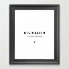 Minimalism is Perfection Framed Art Print
