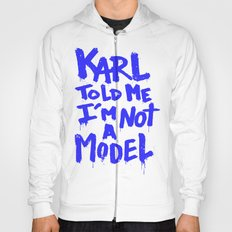 Karl told me // Summer 2014 edition // Hoody