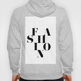 "Classic ""Fashion"" Typography Hoody"