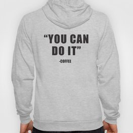 You can do it Hoody