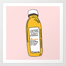 Pressed Juice: Closet Cleanse Art Print
