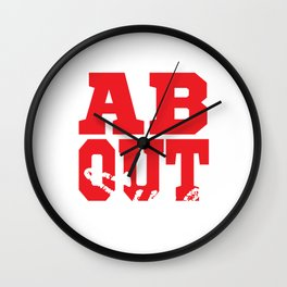 """It's About Time"" tee design. Perfect gift for your family and friends this holiday season!  Wall Clock"