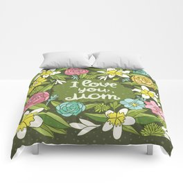 I love you, Mom Comforters