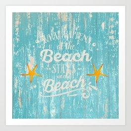 Happy Beach Life- Saying on aqua wood Art Print