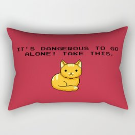ITS DANGEROUS TO GO ALONE Take This Cat Rectangular Pillow