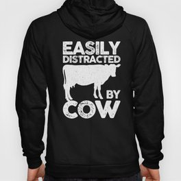 Easily Distracted By Cow Funny Amusing Farming Design Hoody