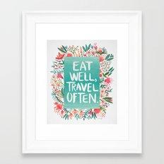 Eat Well, Travel Often Bouquet Framed Art Print