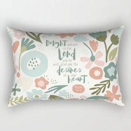 Delight yourself in the Lord Rectangular Pillow