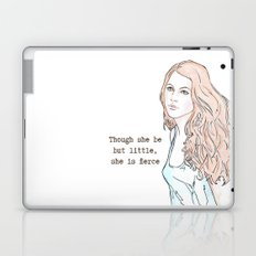 Though she be but little, she is fierce Laptop & iPad Skin