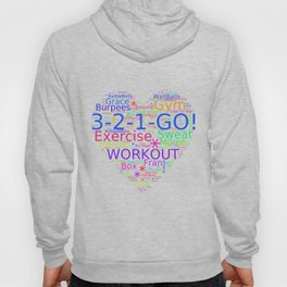 Love to Exercise & Work Out - Workout Love Hoody