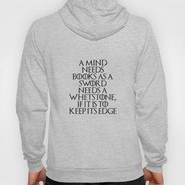 A Mind Needs A Book... Hoody