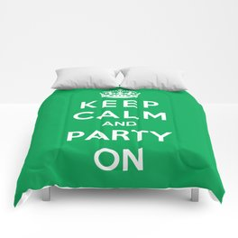 Keep Calm And Party On Comforters