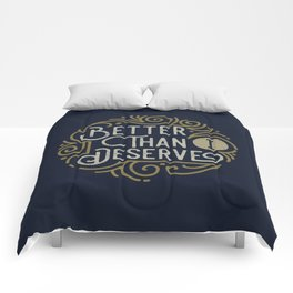 Better than i deserve Comforters