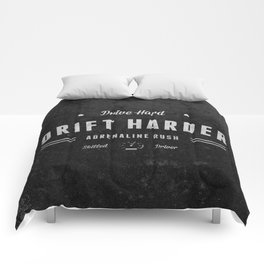 Drive Hard Drift Harder Comforters