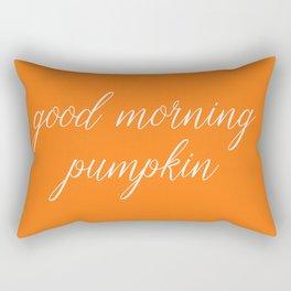 Good Morning Pumpkin Rectangular Pillow
