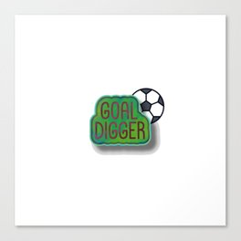 Goal Digger Soccer Player Canvas Print