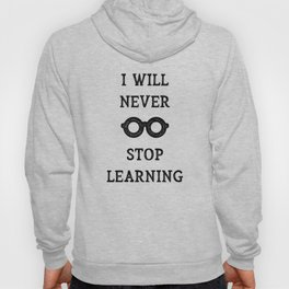 NEVER STOP LEARNING Hoody