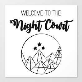 Welcome to the Night Court | Acomaf Canvas Print