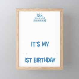 I Can't Keep Calm It's My Daugther's Son's 1st Birthday Girl Boy Framed Mini Art Print
