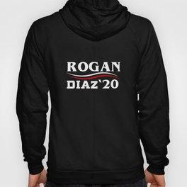 Rogan Diaz 2020 for President  Hoody