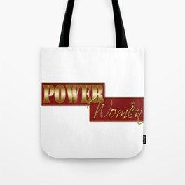Power women Tote Bag