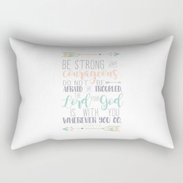 Joshua 1:9 Bible Verse Rectangular Pillow